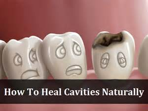 how to naturally heal cavities
