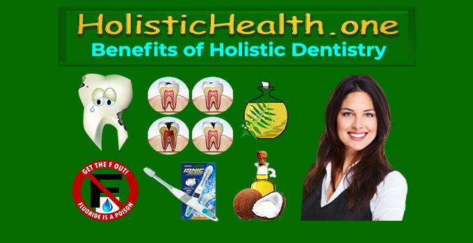 what is holistic dentistry